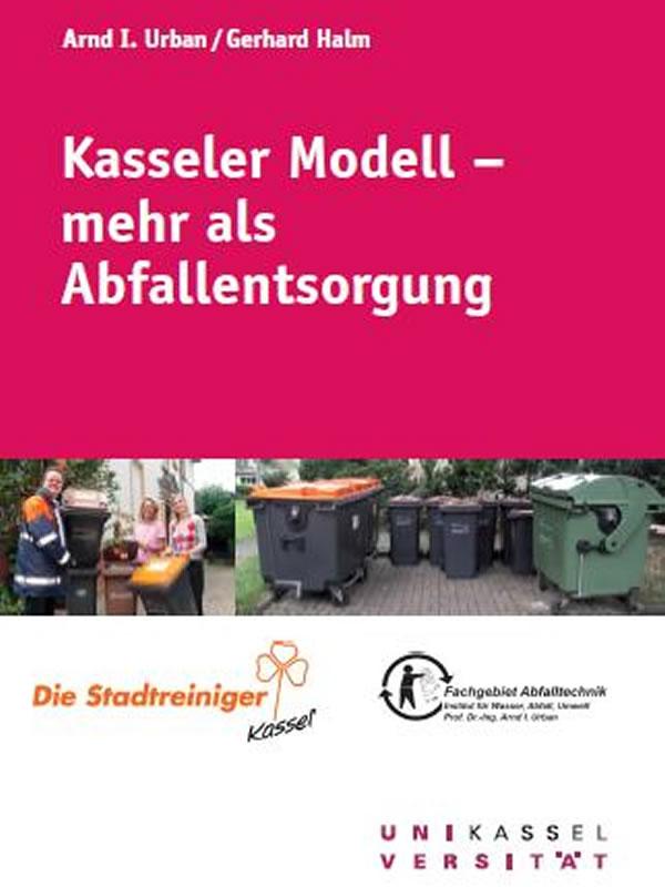 Kasseler Modell – mehr als Abfallentsorgung