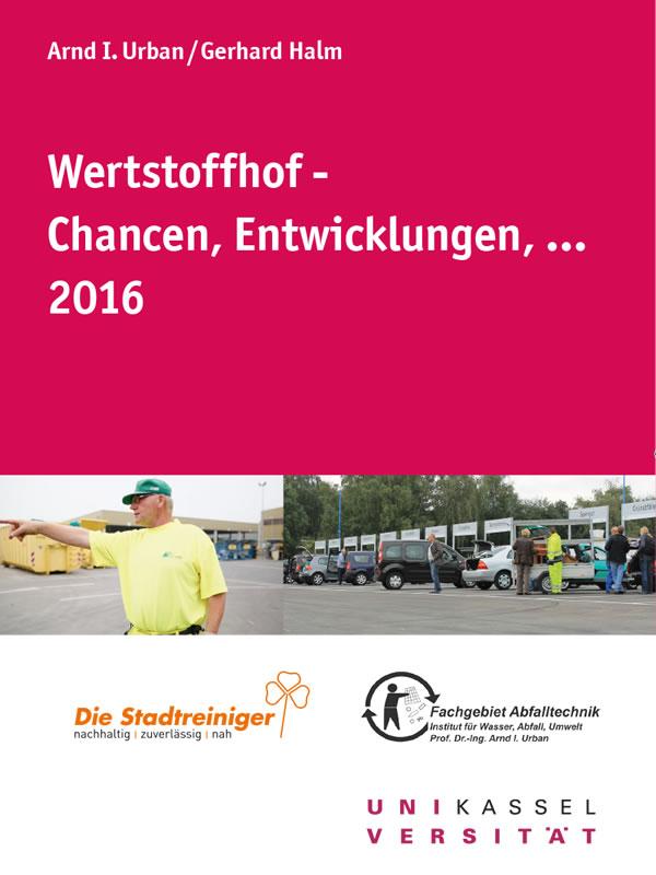 Wertstoffhof- Chancen, Entwicklungen (2016)
